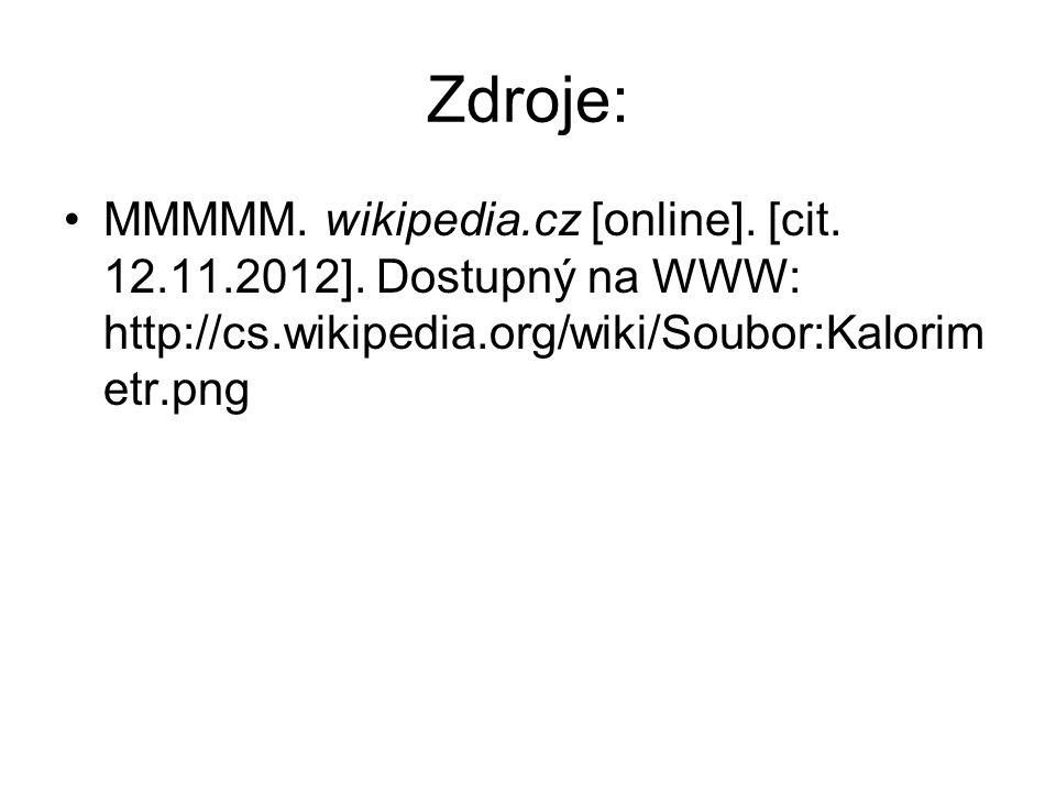 Zdroje: MMMMM. wikipedia.cz [online]. [cit. 12.11.2012].